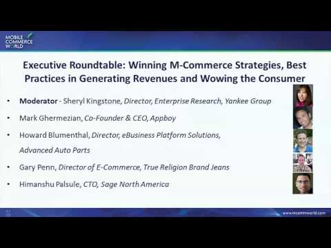 Executive Roundtable: Winning M-Commerce Strategies, Best Practices in Generating Revenues and Wowin