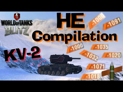 WOT Blitz KV-2 152mm HE Compilation // Normal Day In Blitz