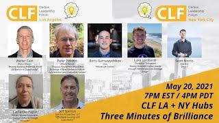 CLF LA and NY Hubs - Three Minutes of Brilliance - May 20, 2021