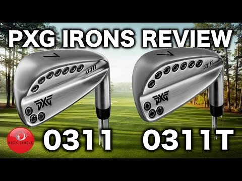 PXG 0311 & 0311T IRONS REVIEW!