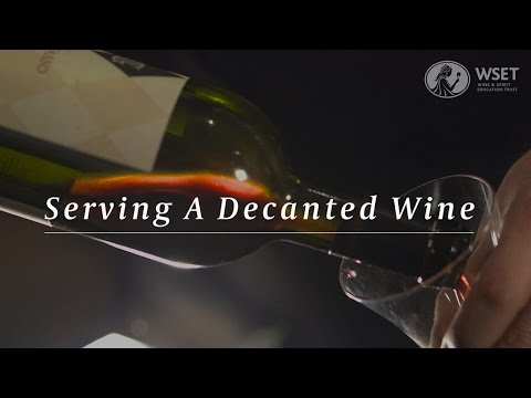 wine article WSET Wine Service Series Serving a Decanted Wine