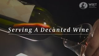 WSET Wine Service Series - Serving a Decanted Wine