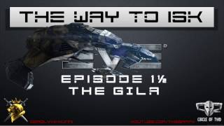 2K EVE Online - The way to ISK Step 1½ - The Gila