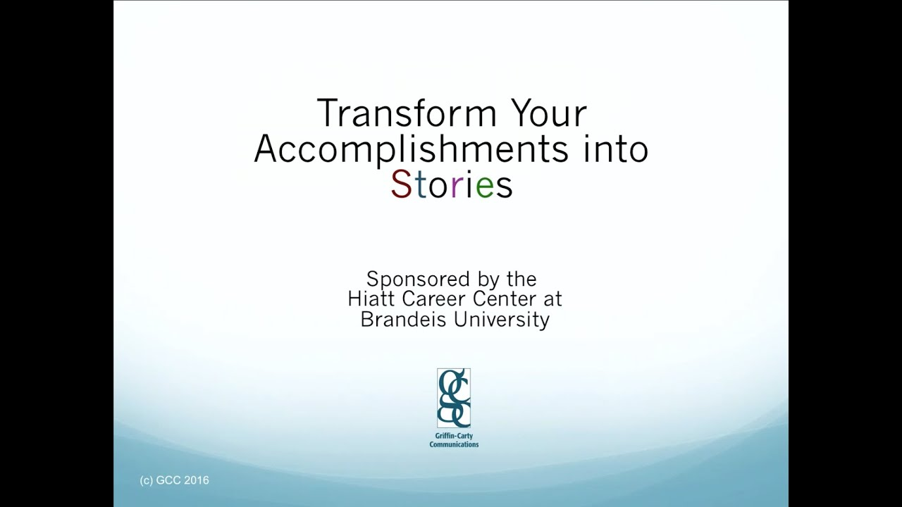 transforming your accomplishments into stories transforming your accomplishments into stories