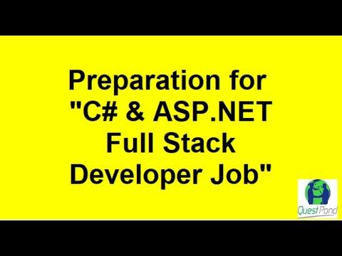 Preparation for C#, ASP.net Full Stack Developer Job