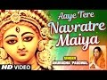 Download NAVRATRI SPECIAL 2017 I AAYE TERE NAVRATRE MAIYA I ANURADHA PAUDWAL I FULL HD  MP3 song and Music Video