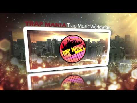 TRAP MANIA - Join the Mania