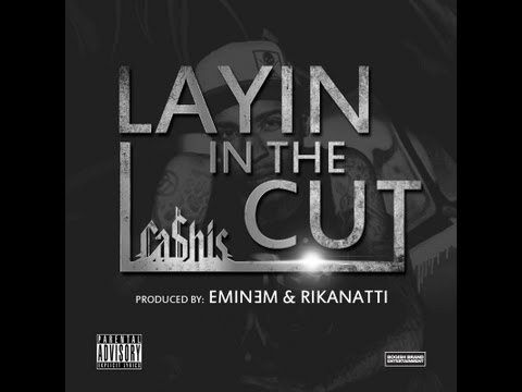Ca$his - Layin' In The Cut (Prod. Eminem & Rikanatti) (Official Video) + Look At Me (Preview)