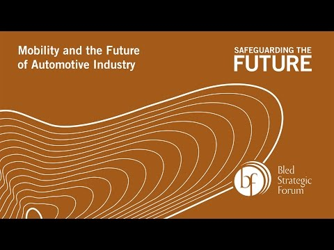 BSF 2016 Mobility and the Future of Automotive Industry