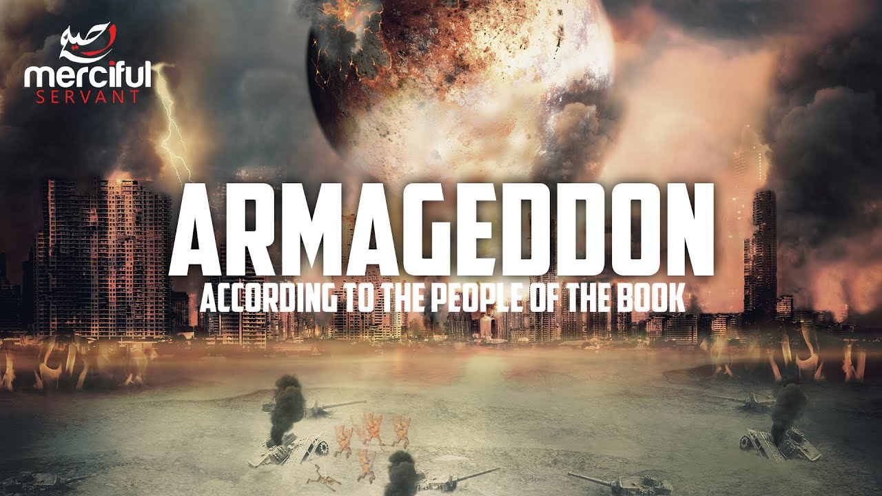 ARMAGEDDON ACCORDING TO THE PEOPLE OF THE BOOK