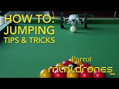 Parrot Minidrones - Jumping - Tutorial #3: Tips & Tricks