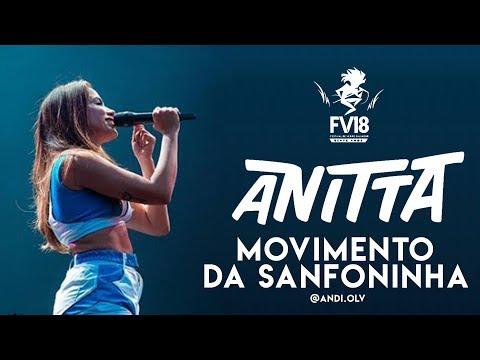 Anitta - Movimento Da Sanfoninha - Festival De Verão Salvador 2018