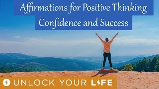 Affirmations for Positive Thinking, Confidence And Success