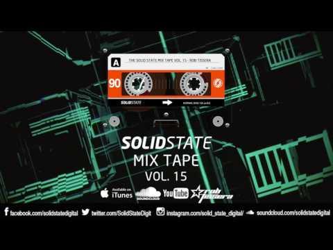 The Solid State Mix Tape Vol.15 - Rob Tissera