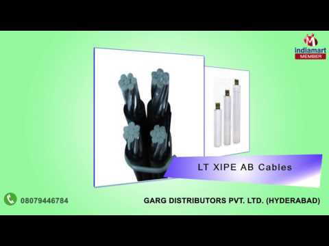 Capacitors, Cables & Switch Gears by Garg Distributors Private Limited, Hyderabad