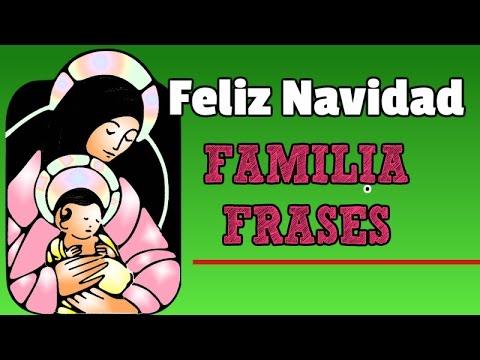 Feliz navidad familia frases frases por navidad youtube - Feliz navidad frases ...