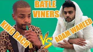 King Bach vs Adam Waheed Videos | Best Instagram videos Compilation 2019