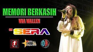Download lagu MEMORI BERKASIH VIA VALLEN OM SERA LIVE DEMAK MP3