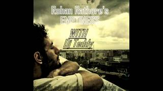 Rohan Rathore - Emptiness (Remix) - Dj Teddy Ft. Dj Chetas