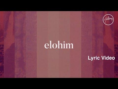 Elohim Lyric Video - Hillsong Worship
