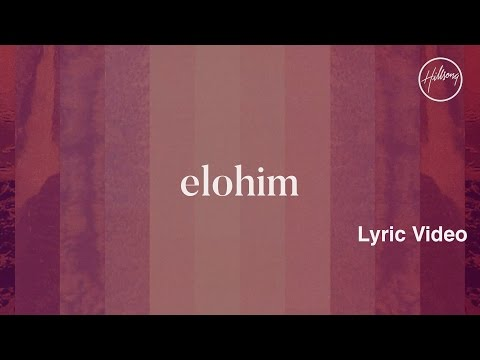 Elohim Lyric   Hillsong Worship