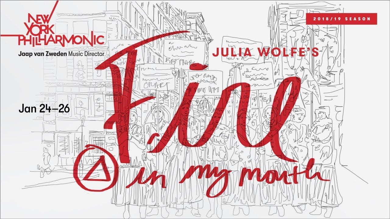 "Composer Julia Wolfe on ""Fire in my mouth"""