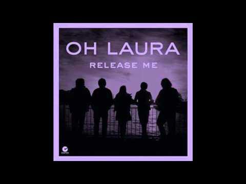 Oh Laura -  Release Me (Karaoke Version)