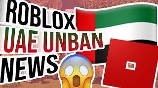 ROBLOX EAU UNBAN NEWS (fr) ROBLOX'S CURRENT SITUATION IN THE UAE?! ( ÉTÉ 2019 )