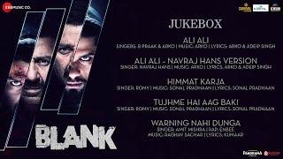 Blank Full Movie Audio Jukebox | Sunny Deol, Karan Kapadia, Ishita Dutta | Arko , Sonal , Raghav