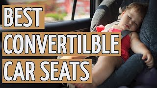 ⭐️ Best Convertible Car Seat: TOP 10 Convertible Car Seats 2019 REVIEWS ⭐️