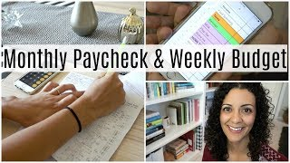 Monthly Paycheck & Weekly Spending