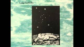 Long Fin Killie - Unconscious Gangs Of Men