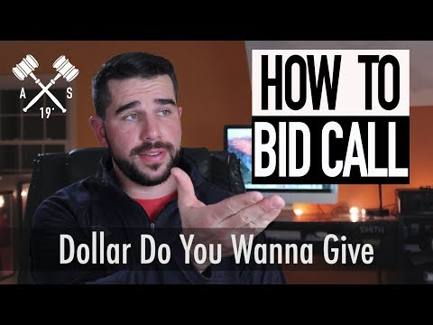 How to Auctioneer : Dollar Do You Wanna Give