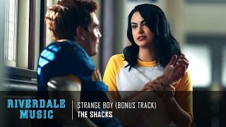 the shacks strange boy bonus track   riverdale 1x05 music hd
