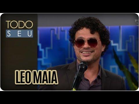 Musical Com Leo Maia - Todo Seu (20/03/18)