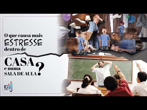 O que causa mais estresse dentro de casa e numa sala de aula