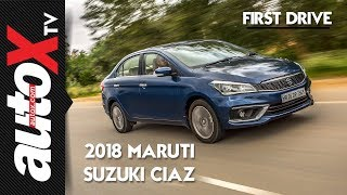 2018 Maruti Suzuki Ciaz Review | First Drive | autoX