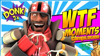 TF2: WTF Moment s [Compilation]