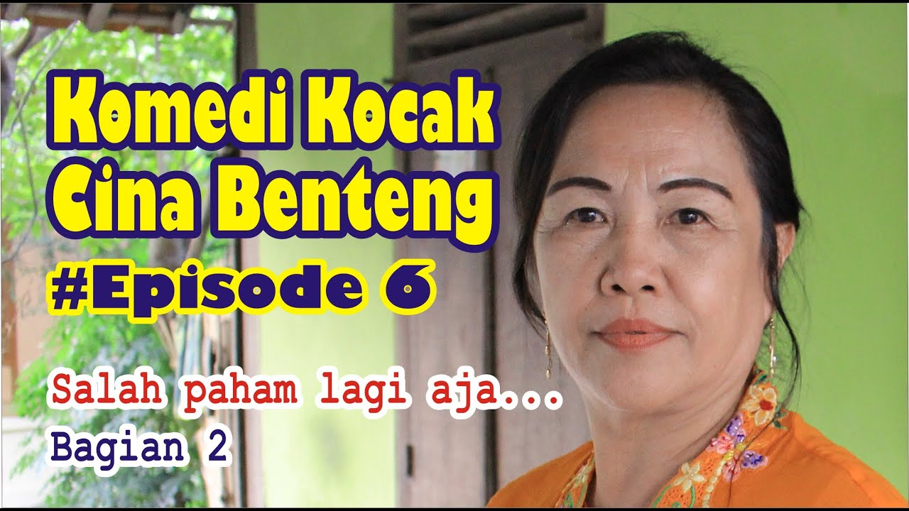 Komedi Kocak Cina Benteng KOKO CIBEN episode 6