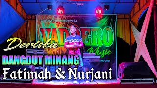 FATIMAH & NURJANI - ( Cover ) Dangdut Minang || Fadli Vaddero