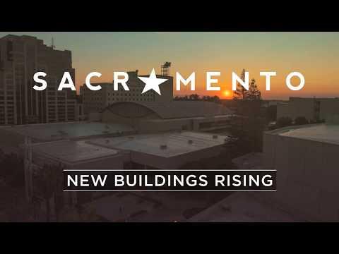 Sacramento. New Buildings Rising.
