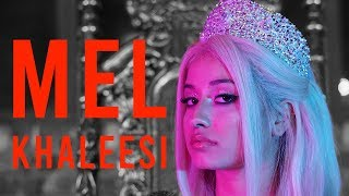 MEL - KHALEESI (Official Video) - Prod. by JUSH