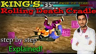King's Rolling Death Cradle tutorial in Hindi | Hindi Tech Room