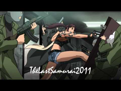 Black Lagoon AMV - Show me what you've got