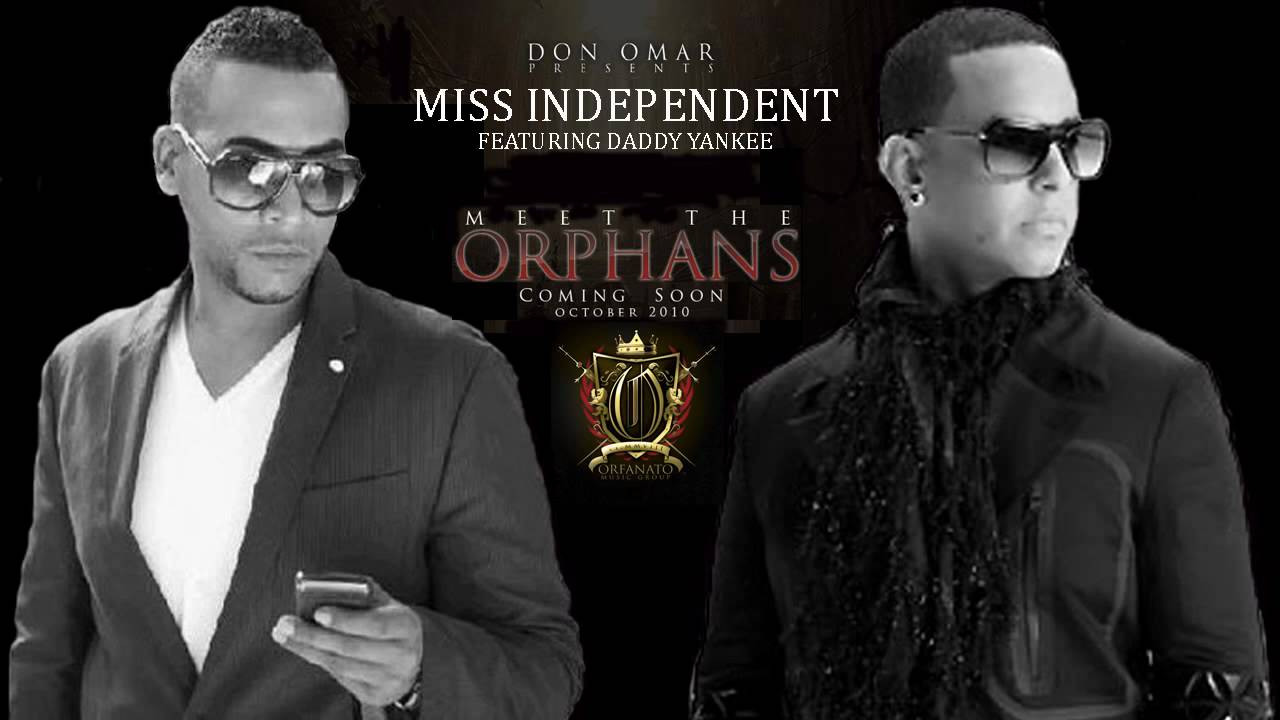 Don Omar Ft Daddy Yankee - Miss Independent ORIGINAL LYRICS REGGAETON 2010