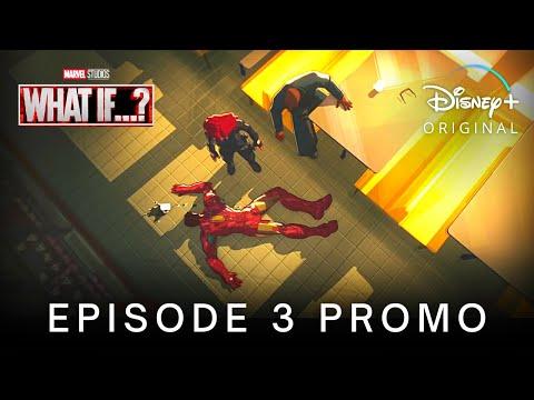 Marvel's WHAT IF…? (2021) EPISODE 3 PROMO TRAILER | Disney+