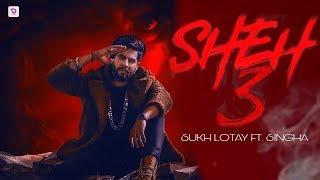 SHEH 3: ( Song) Singga Ft Ellde | Latest Punjabi Songs 2019 | Badnaam Group