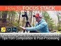 How to FOCUS STACK | Bonus Tip: How to Photograph Waterfalls