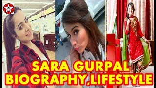 Sara Gurpal   Biography   Lifestyle   Family   House   Income   Songs   Movies   Boyfriend  
