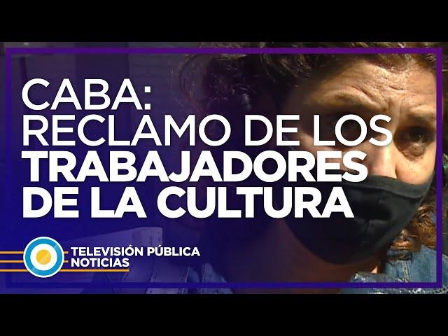 Reclamo de los trabajadores de la cultura de la ciudad de Buenos Aires